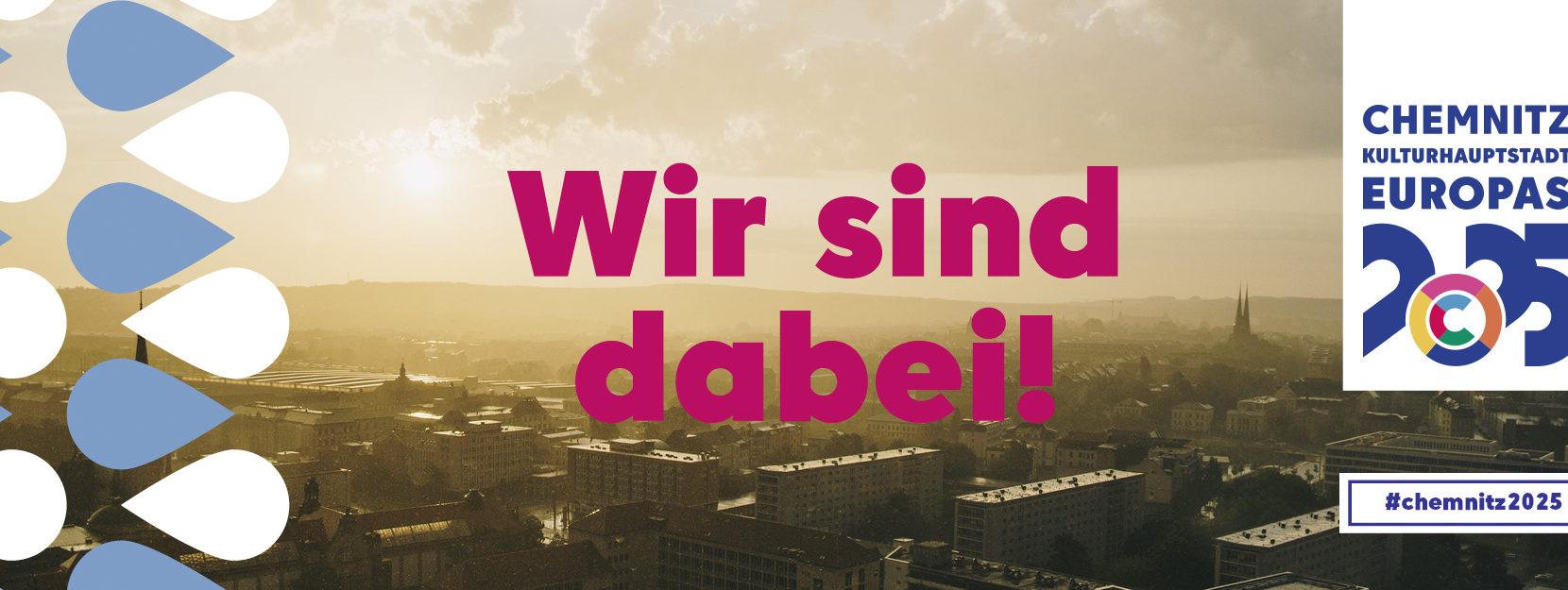 Chemnitz 2025  – Wir sind Kulturhauptstadt!